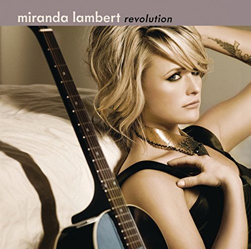 Revolution (Best Of Miranda Lambert)