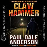 img - for Claw Hammer: The Instruments of Death Series, Book 1 book / textbook / text book