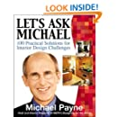 Let's Ask Michael : 100  Practical Solutions for Interior Design Challenges