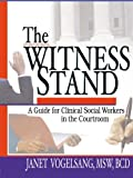The Witness Stand 1st Edition