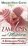 Zambonis and Mistletoe - A Holiday Romance (The Renegades Series Book 4)