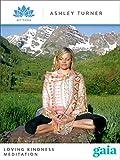 Loving Kindness Meditation - Aspen