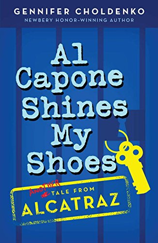 Al Capone Shines My Shoes (Tales from Alcatraz) (Shoes My)