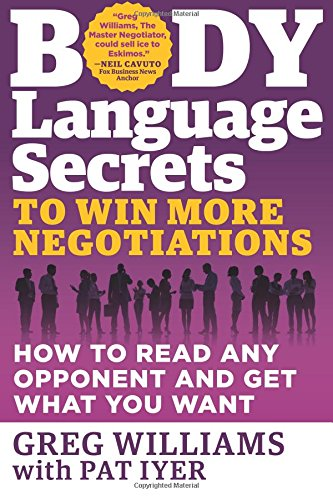 body-language-secrets-to-win-more-negotiations-how-to-read-any-opponent-and-get-what-you-want