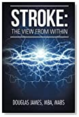 Stroke: THE VIEW FROM WITHIN