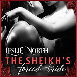 The Sheikh's Forced Bride Audiobook
