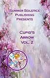Cupid's Arrow Vol. 2