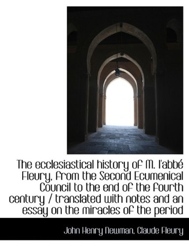 Download The ecclesiastical history of M. l'abbé Fleury, from the Second Ecumenical Council to the end of the pdf epub
