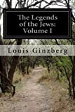 img - for The Legends of the Jews: Volume I book / textbook / text book
