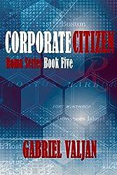 Corporate Citizen (Roma Series Book 5)