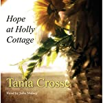 Hope At Holly Cottage | Tania Crosse