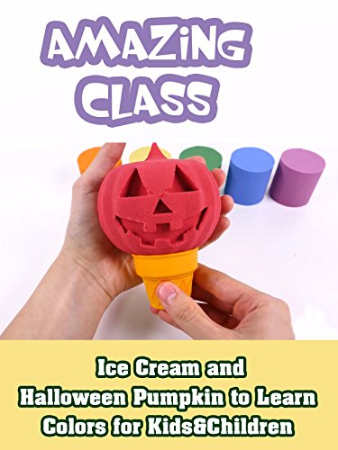 Ice Cream and Halloween Pumpkin to Learn Colors for Kids & Children ()