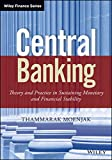 Central Banking: Theory and Practice in Sustaining Monetary and Financial Stability (Wiley Finance)