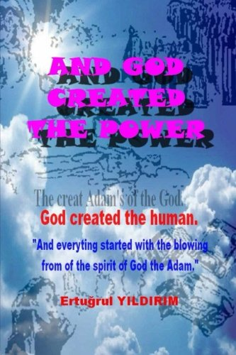 And God Created the Power: God the Human Created.