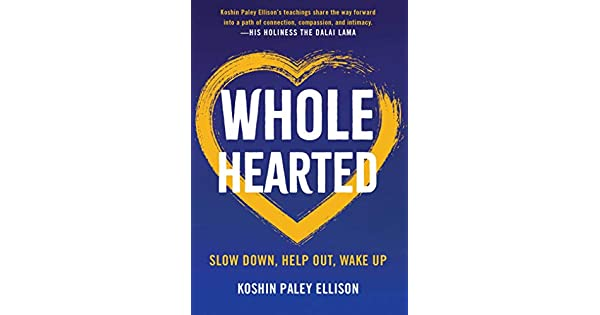 Amazon.com: Wholehearted: Slow Down, Help Out, Wake Up eBook ...