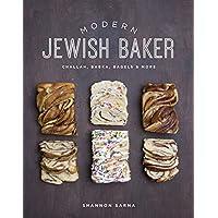 Modern Jewish Baker: Challah, Babka, Bagels and More