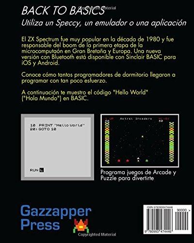 Club De Programación De Juegos De ZX Spectrum: Veinte juegos para teclear, aprender de ellos, y ampliarlos (Spanish Edition): Gary Plowman: 9780993474446: ...