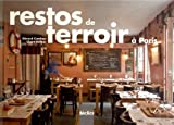 Restos de terroir à Paris