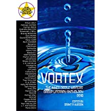 Vortex: The Inner Circle Writers' Group Literary Anthology 2018