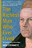 Book cover image for The Richest Man Who Ever Lived: The Life and Times of Jacob Fugger
