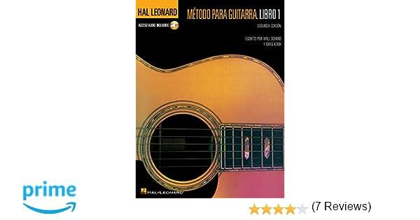 Metodo Para Guitarra Hal Leonard: Libro 1 Book/Online Audio: Amazon.es: Will Schmid, Greg Koch: Libros en idiomas extranjeros