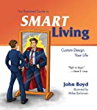 Illustrated Guide to SMART Living, John Boyd, 1936354314