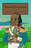 Toussaint L'ouverture: The Fight for Haiti's Freedom ...