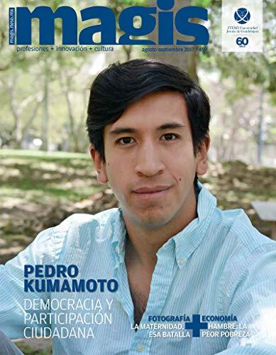 Pedro Kumamoto: Democracia y participación ciudadana (Magis 459) (Spanish Edition)