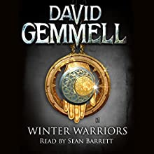 Winter Warriors: Drenai, Book 8 Audiobook by David Gemmell Narrated by Sean Barrett