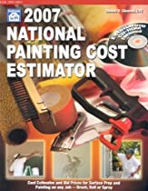 2007 National Painting Cost Estimator