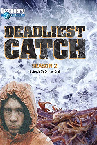 Deadliest Catch Season 2: Episode 3 - On the Crab ()