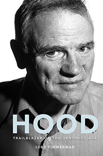 Hood: Trailblazer of the Genomics Age ()