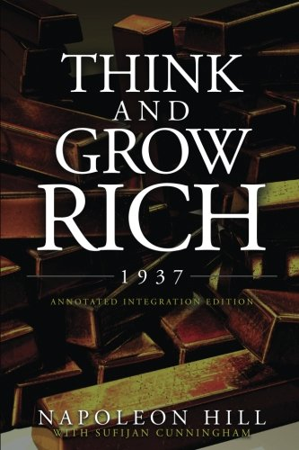 Think and Grow Rich 1937: The Original 1937 Classic Edition of the Manuscript, Updated into a Workbook for Kids Teens and Women, this Action Pack has the Complete Legacy of Text Unedited, Restored (The Think And Grow Rich Action Pack)