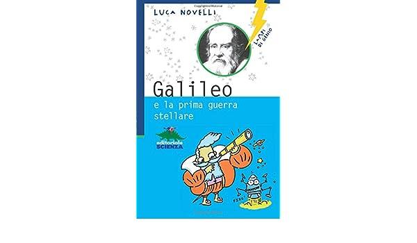 galileo e la prima guerra stellare lampi di genio
