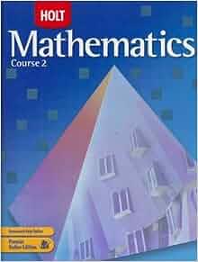 Holt Mathematics, Course 2, Grade 7: Jennie M. Bennett, Edward B