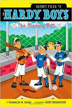 The Missing Mitt (Hardy Boys, Secret Files #2)
