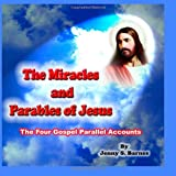 The Miracles and Parables of Jesus, Jenny Barnes, 1463553919