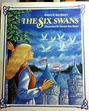 Grimm's The Six Swans, Wilhelm K. Grimm, 0671658484