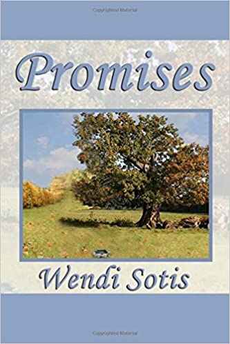 Promises: Wendi Sotis: 9781463643065: Amazon com: Books