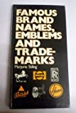Famous Brand Names, Emblems and Trademarks, Marjorie Stiling, 0715380982