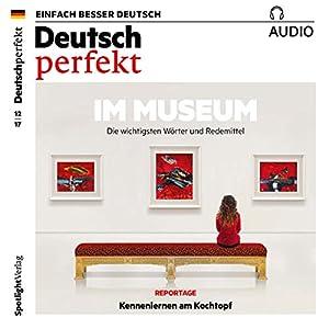 Deutsch perfekt Audio. 12/2017 Hörbuch