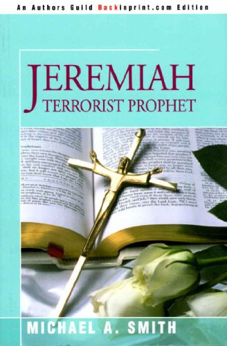 Amazon jeremiah terrorist prophet jeremiah trilogy book 1 jeremiah terrorist prophet jeremiah trilogy book 1 by smith michael a fandeluxe Choice Image