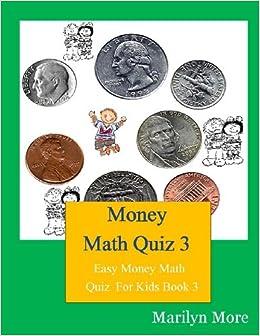 Buy Money Math Quiz: Easy Money Math Quiz for Kids: 3 Book