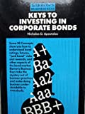 img - for Keys to Investing in Corporate Bonds (Barron's Business Keys) book / textbook / text book