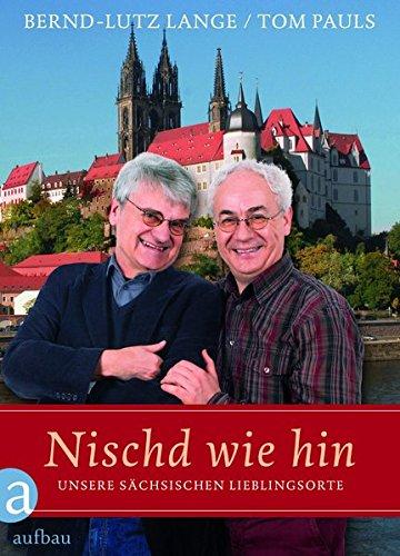 Nischd wie hin: Unsere sächsischen Lieblingsorte