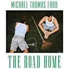 The Road Home Audiobook by Michael Thomas Ford Narrated by Blake Somerset