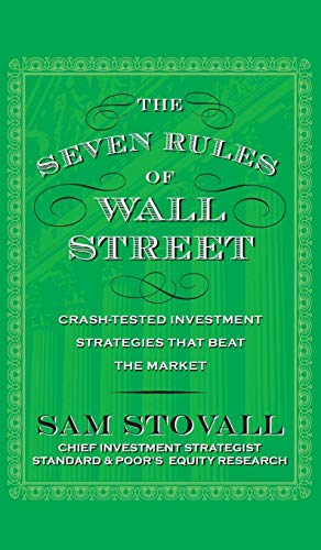 (The Seven Rules of Wall Street: Crash-Tested Investment Strategies That Beat the Market)