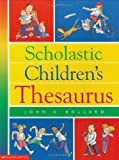 Scholastic Children's Thesaurus, John K. Bollard, 0590967851