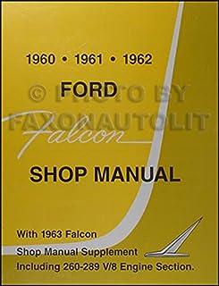 1960 1963 ford falcon shop manual ford motor company david e rh amazon com 1963 ford falcon repair manual 1965 Ford Falcon