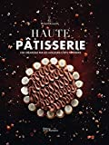 img - for Haute Patisserie - 100 creations par les meilleurs chefs patissiers - Haute Pastry - 100 creations by the best pastry chefs (French Edition) book / textbook / text book